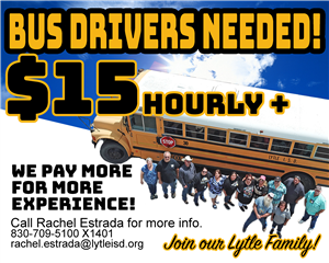 Lytle ISD is hiring bus drivers starting at $15 per hour.