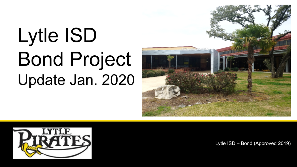 Lytle ISD Bond Updates - January 2020