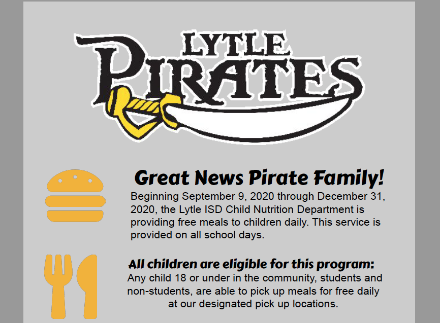 Lytle Child Nutrition Provides Free Breakfast and Lunch for all Children (18 and under) through December 2020
